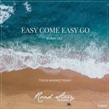 Easy Come Easy Go (Tolga Mahmut Remix) cover