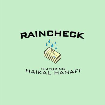 Raincheck (feat. Haikal Hanafi) cover
