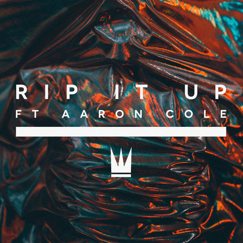 Baixar Single Rip It Up (feat. Aaron Cole) – Capital Kings, Aaron Cole (2017) Grátis