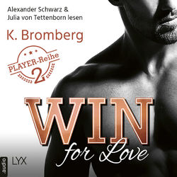 Win for Love - The Player, Teil 2 (Ungekürzt) Audiobook