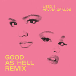 Album cover of Good As Hell (feat. Ariana Grande) (Remix)