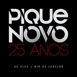 Pique Novo – 25 Anos (Ao Vivo) 2018 CD Completo
