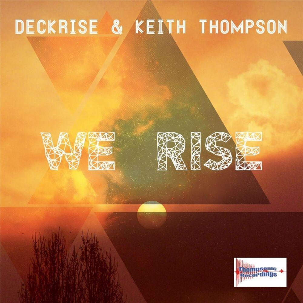 We Rise (Original Radio Mix)
