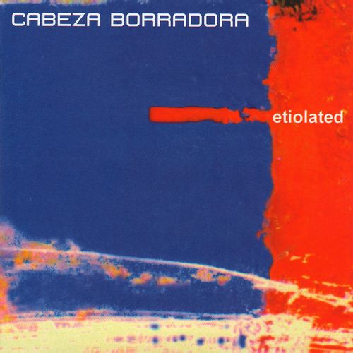 Download Cabeza Borradora - Etiolated (JJCD-47) mp3