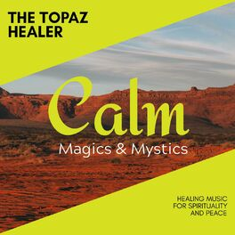 Album cover of The Topaz Healer - Healing Music for Spirituality and Peace