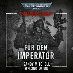 Für den Imperator - Warhammer 40.000: Ciaphas Cain 1 (Ungekürzt) Audiobook