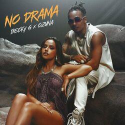 No Drama – Becky G feat Ozuna