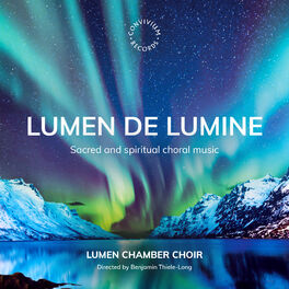 Album cover of Lumen de Lumine: Sacred and Spiritual Choral Music