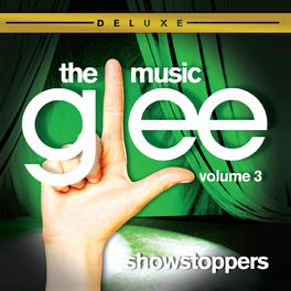 Album cover of Glee: The Music, Volume 3 Showstoppers