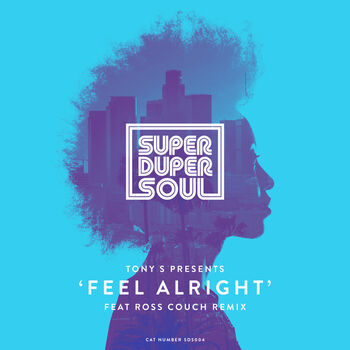 Feel Alright (Ross Couch Remix) cover