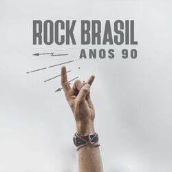 Rock Brasil Anos 90 CD Completo