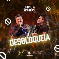 Desbloqueia - Bruno e Marrone  Download