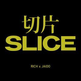 Album cover of Slice (feat. Jaido)