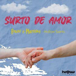 Música Surto De Amor (Remix) – Bruno e Marrone, Hollow Saints Mp3 download