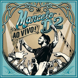 CD Marcelo D2 – Nada Pode Me Parar (Ao Vivo) 2015 download