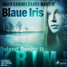 Album cover of Blaue Iris - Roland Benito 11 (Ungekürzt)