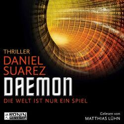 Daemon - Daemon - Die Welt ist nur ein Spiel 1 (Ungekürzt) Audiobook