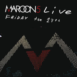 Maroon 5 – Live Friday The 13th 2007 CD Completo