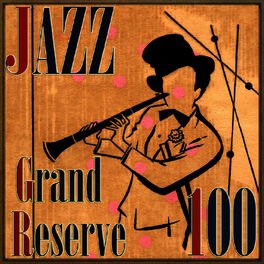 Album cover of 100 Jazz Grand Reserve