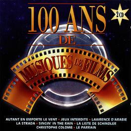 Album cover of 100 Ans De Musiques De Films
