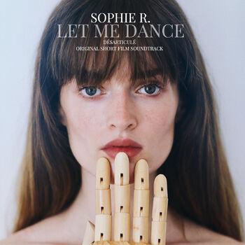 Let Me Dance (Désarticulé) [Original Short Film Soundtrack] cover
