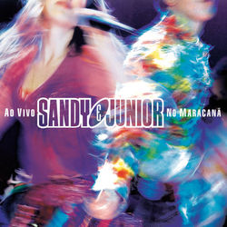 Sandy e Junior – Ao Vivo No Maracanã / Internacional – Extras 2002 CD Completo