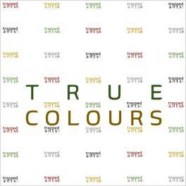 Album cover of True Colours