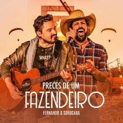 Fernando e Sorocaba – Preces de um Fazendeiro