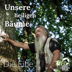 Unsere heiligen Bäume (Die Eibe) Audiobook