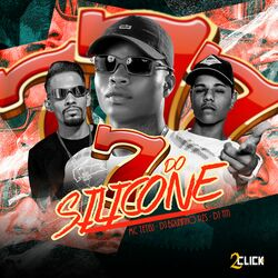 Download 7 do Silicone – MC Teteu, Dj Bruninho Pzs, DJ TITÍ OFICIAL MP3 320 Kbps Torrent