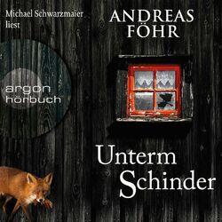 Unterm Schinder - Ein Wallner & Kreuthner Krimi, Band 9 (Gekürzt) Hörbuch kostenlos