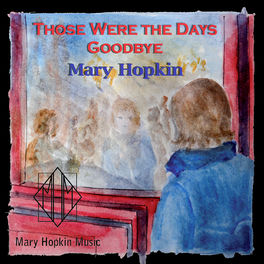 Album cover of Those Were the Days/Goodbye