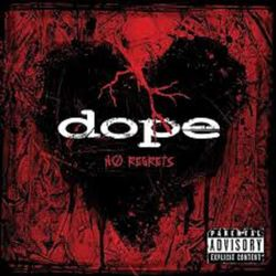 DOPE – No Regrets 2009 CD Completo