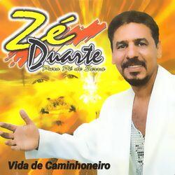 ZE DUARTE – Vida de Caminhoneiro 2017 CD Completo
