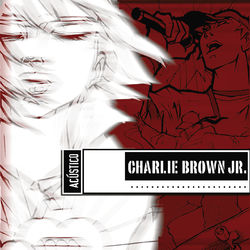Download Charlie Brown Jr. - Acústico (Ao Vivo) 2017