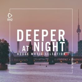 Album cover of Deeper at Night, Vol. 45