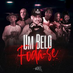 Música Um Belo Foda-Se – Haikaiss, KLYN, Abbot, Loc Dog Mp3 download