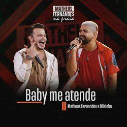 Baby Me Atende (Com Dilsinho)