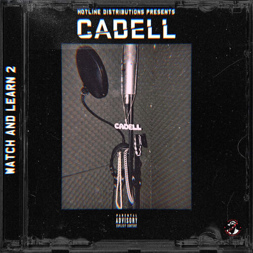 Cadell - Watch & Learn 2 (EP) 2019