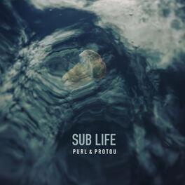 Album cover of Sub Life