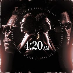 Altamira, Pelé MilFlows, Drizzy – 4:20 AM