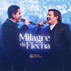 Milagre da Flecha (Ao Vivo) - Gian e Giovani Download