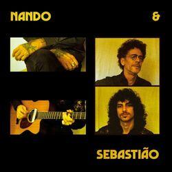 Nando Reis, Sebastião Reis – Nando e Sebastião 2021 CD Completo