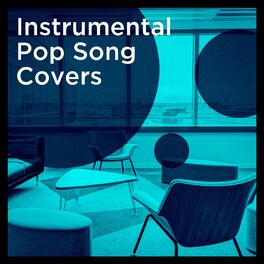 Album cover of Instrumental Pop Song Covers