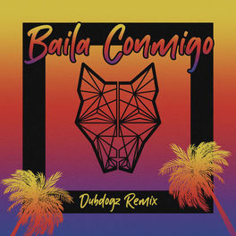 Album cover of Baila Conmigo (Dubdogz Remix)