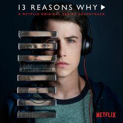 Download 13 Reasons Why (A Netflix Original Series Soundtrack) 2017