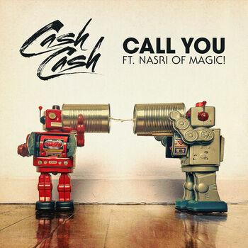 Call You (feat. Nasri of MAGIC!) cover