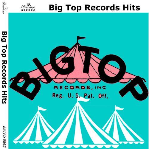 """Résultat de recherche d'images pour """"big top records"""""""