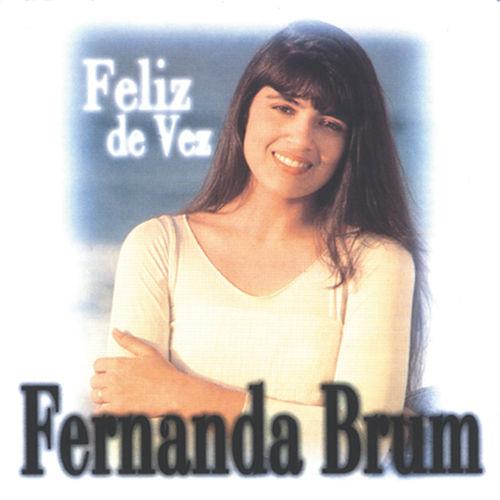 Baixar CD Feliz De Vez – Fernanda Brum (2001) Grátis