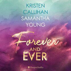 Forever and ever (ungekürzt) Audiobook